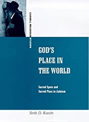 God's Place in the World: Sacred Space and…