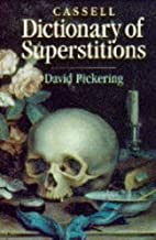 Cassell Dictionary of Superstitions by David…