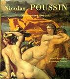 Nicolas Poussin : masterpieces 1594-1665 / Pierre Rosenberg and Veronique Damian