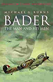 Bader: The Man and His Men (Cassell military…