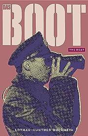 Das Boot: The Boat por Lothar-Günther…