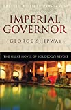 Imperial Governor: The Great Novel of Boudicca's Revolt @amazon.com