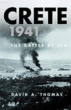 Crete 1941: The Battle at Sea (Cassell…