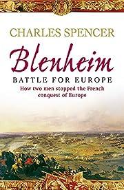 Blenheim: Battle for Europe von Earl Charles…