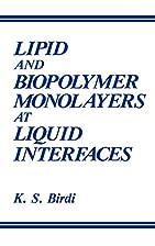 Lipid and Biopolymer Monolayers at Liquid…