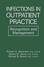 Infections in Outpatient Practice:…