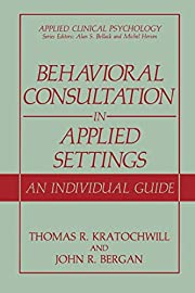 Behavioral consultation in applied settings…