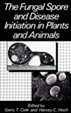 The Fungal Spore and Disease Initiation in…