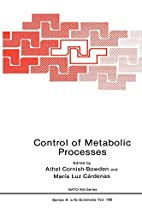 Control of Metabolic Processes (Nato Science…