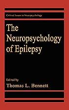 The Neuropsychology of Epilepsy by Thomas L.…