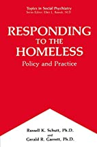 Responding to the Homeless: Policy and…