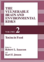 The Vulnerable brain and environmental risks…