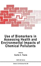 Use of Biomarkers in Assessing Health and…