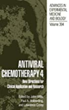 Antiviral Chemotherapy 4: New Directions for…