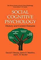 Social Cognitive Psychology: History and…