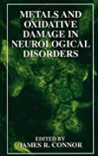 Metals and Oxidative Damage in Neurological…