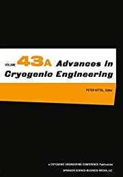 Advances in Cryogenic Engineering. Parts A &…