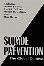 Suicide Prevention: The Global Context by…
