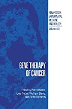 Gene Therapy of Cancer (Advances in…