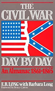 The Civil War Day By Day: An Almanac,…