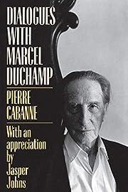 Dialogues with Marcel Duchamp av Pierre…