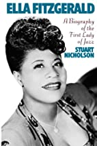 Ella Fitzgerald: A Biography of the First…