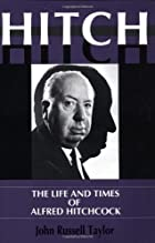 Hitch: The Life and Times of Alfred…