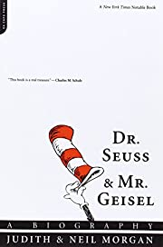 Dr. Seuss & Mr. Geisel: A Biography –…