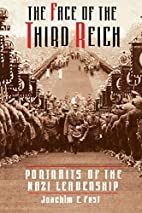 The Face of the Third Reich by Joachim C.…