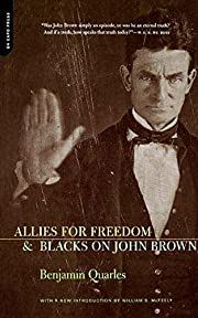 Allies for Freedom and Blacks on John Brown…