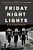 Friday Night Lights: A Town, a Team, and a Dream (1990) (Book) written by H. G. Bissinger