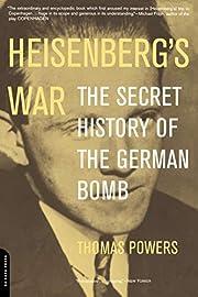 Heisenberg's War: The Secret History Of The…