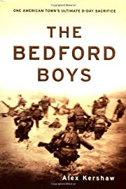 The Bedford Boys: One American Town's…