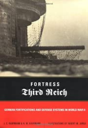 Defense of the Reich: German Fortifications…