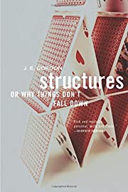 Structures: Or Why Things Don't Fall…