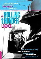 Rolling Thunder Logbook by Sam Shepard