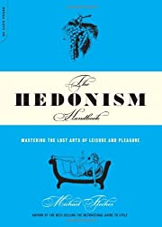The Hedonism Handbook: Mastering The Lost…