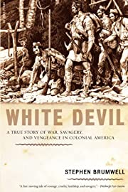 White Devil: A True Story of War, Savagery…