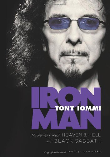 Iron Man: My Journey through Heaven and Hell with Black Sabbath, Iommi, Tony