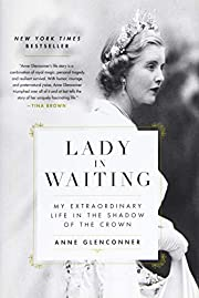 Lady in Waiting: My Extraordinary Life in…