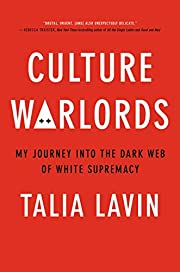 Culture Warlords: My Journey Into the Dark…