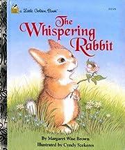 The Whispering Rabbit (A Little Golden Book)…