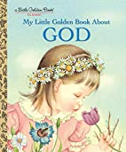My Little Golden Book About God by Jane…