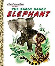 The Saggy Baggy Elephant (Little Golden…