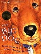 My Big Dog by Janet Stevens