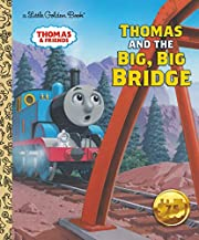 Thomas and the Big, Big Bridge de Rev. W.…