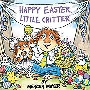 Happy Easter, Little Critter (Little…