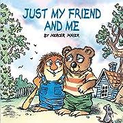 Just My Friend & Me de Mercer Mayer