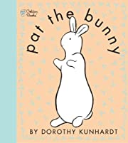 Pat the Bunny (Touch and Feel Book) por…
