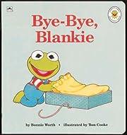 Bye-Bye, Blankie (Golden Naptime Tale) av…